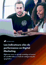 Les indicateurs clés de performance en Digital Marketing